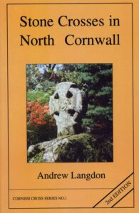 STONE CROSSES IN NORTH CORNWALL by Andrew Langdon.